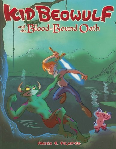 Kid Beowulf and the Blood-Bound Oath by Alexis E. Fajardo (1-Jul-2008) Paperback