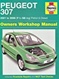 Martynn Randall Peugeot 307 Petrol and Diesel Owners Workshop Manual: 2001 to 2008 (Haynes Service and Repair Manuals)