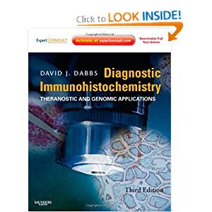 Diagnostic Immunohistochemistry: Theranostic and Genomic Applications, Expert Consult: Online and Print, 3e David J. Dabbs MD