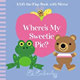 Where's My Sweetie Pie? (0316018910) by Emberley, Ed