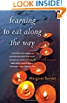 Learning to Eat Along the Way: A Memoir