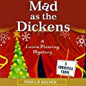 Mad as the Dickens: Laura Fleming, Book 7