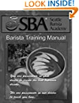 Seattle Barista Academy Training Manual