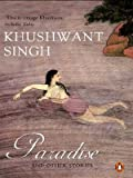 Paradise and Other Stories (0144000830) by Singh, Khushwant