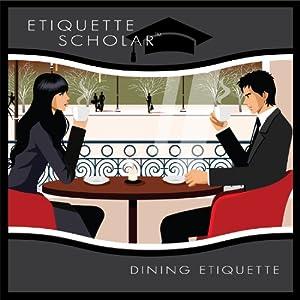 Essential Etiquette Fundamentals Vol.1 - Dining Etiquette Audiobook