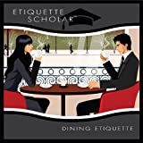 Essential Etiquette Fundamentals, Vol. 1: Dining Etiquette (Audio CD) By Mike Lininger          Buy new: $12.44 7 used and new from $12.33     Customer Rating:
