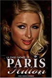 echange, troc Chas Newkey-Burden - La face cachée de Paris Hilton
