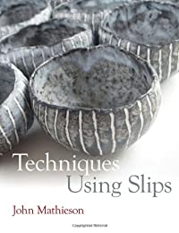 Techniques Using Slips (Paperback): John Mathieson