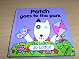 Patch goes to the park