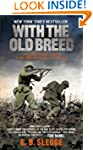 With the Old Breed: At Peleliu and Ok...