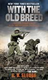 With the Old Breed: At Peleliu and Ok…