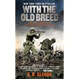 With the Old Breed: At Peleliu and Okinawa ~ E.B. Sledge