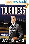 Toughness: Developing True Strength O...