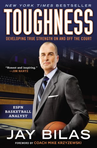 Download Toughness: Developing True Strength On and Off the Court
