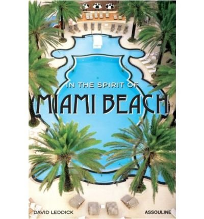 [(In the Spirit of Miami Beach)] [Author: David Leddick] published on (October, 2006)