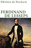 img - for Ferdinand de Lesseps (French Edition) book / textbook / text book