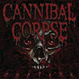 Torture by Cannibal Corpse (2012-03-13)