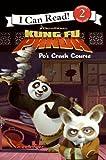 Kung Fu Panda: Po's Crash Course (I Can Read - Level 2)