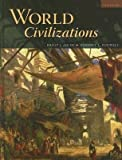 World Civilizations (5th, Fifth Edition) - By Adler & Pouwels