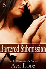 Bartered Submission