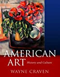 American Art: History and Culture, Revised First Edition (0072823291) by Craven, Wayne