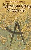 Daniel Kehlmann Measuring the World