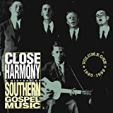 Close Harmony - Vol 1: 1920 - 1955