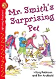 Mr. Smiths Surprising Pet, Level 3 (Lightning Readers)