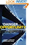 Danger and Opportunity: Bridging Cult...