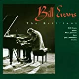 The Brilliant / Bill Evans