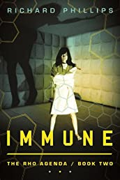 Immune (The Rho Agenda: Book Two)