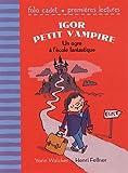 """Afficher """"Igor petit vampire"""""""