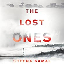 The Lost Ones: A Novel Audiobook by Sheena Kamal Narrated by Bahni Turpin