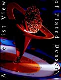 img - for A Modernist View of Plated Desserts (Grand Finales) by Tish Boyle (1997-10-24) book / textbook / text book
