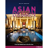 "Asian Design Destinations: From the Middle East to the Far Eastvon ""Arne Klett"""