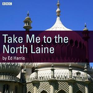 Take Me to the North Laine | [Ed Harris]