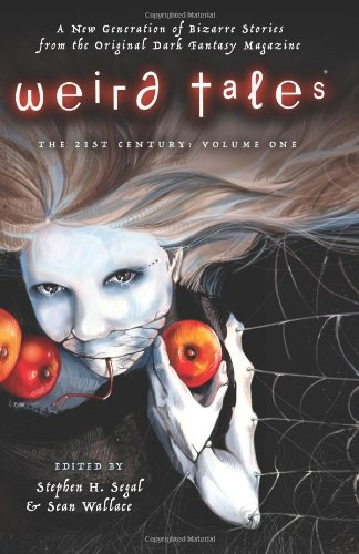 Weird Tales: The 21st Century, Volume 1