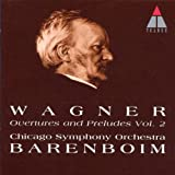 Chicago Symphony Orchestra Wagner: Overtures And Preludes Vol. 2 (Chicago Symphony Orchestra