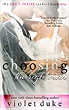 Choosing the Right Man: Sullivan Brothers Nice Girl Serial Trilogy, Book #3 (CAN'T RESIST) (English Edition)