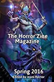 img - for The Horror Zine Magazine Spring 2016 by Charles EJ Moulton (2015-11-01) book / textbook / text book
