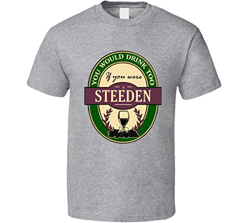 drink-if-you-are-a-steeden-funny-wine-party-t-shirt-xl-sport-grey