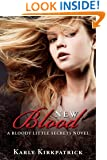 New Blood (Book 2 of the Bloody Little Secrets Series): A Bloody Little Secrets Novel