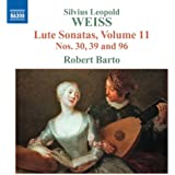 Weiss: Lute Sonatas Nos. 30, 39 and 96 - Volume 11