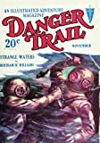 img - for Danger Trail - 11/28: Adventure House Presents: book / textbook / text book
