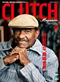 CLUTCH Magazine (クラッチマガジン)Vol.30[雑誌] (CLUTCH Magazineシリーズ)