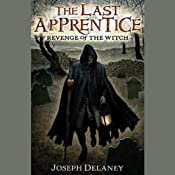 The Last Apprentice: Revenge of the Witch | Joseph Delaney