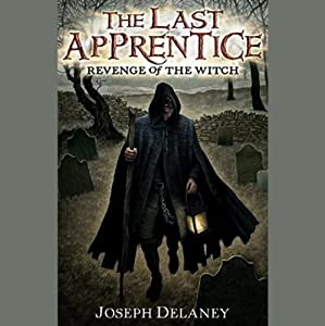Revenge of the Witch: The Last Apprentice, #1 | [Joseph Delaney]