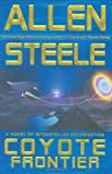 Coyote Frontier (0441013317) by Steele, Allen