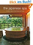 The Japanese Spa: A Guide to Japan's...