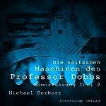 Römerfassung (Die seltsamen Maschinen des Professor Dobbs 2) | Michael Derbort